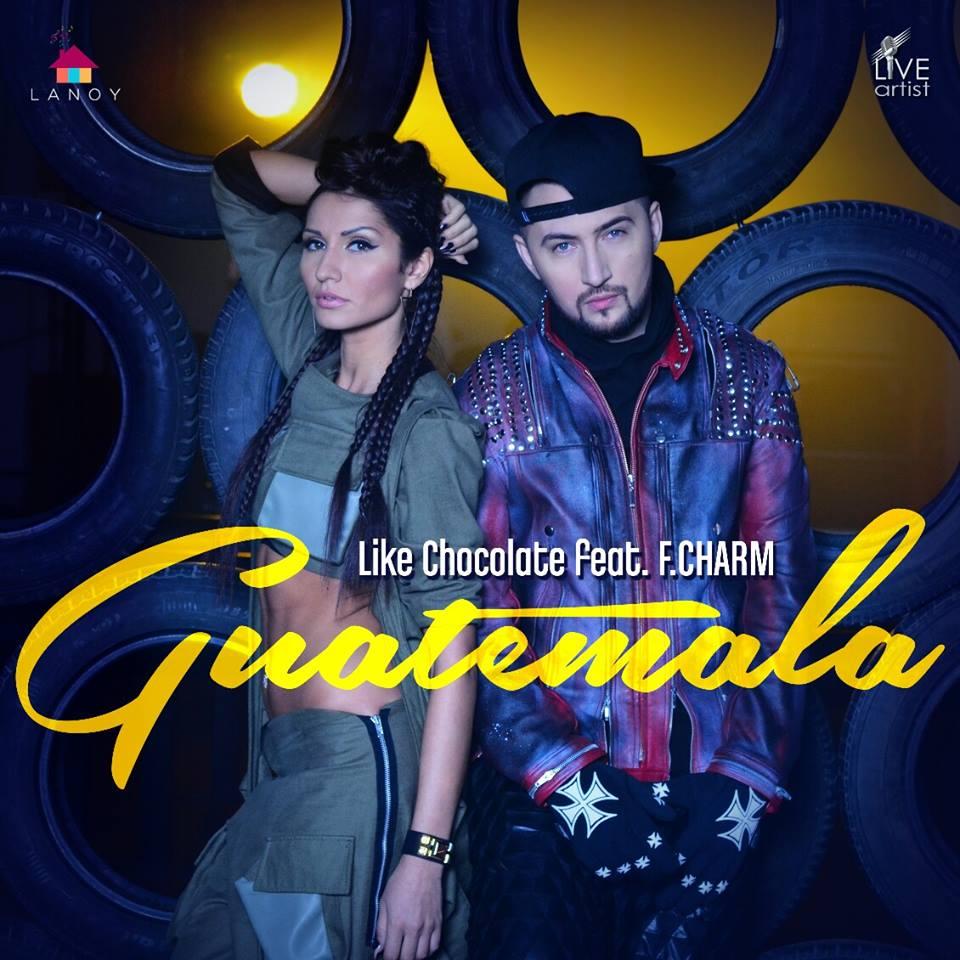 Like Chocolate feat. F. Charm – Guatemala