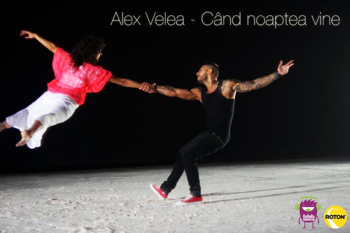 Alex Velea - Cand noaptea vine (versuri) | Versuri Melodii