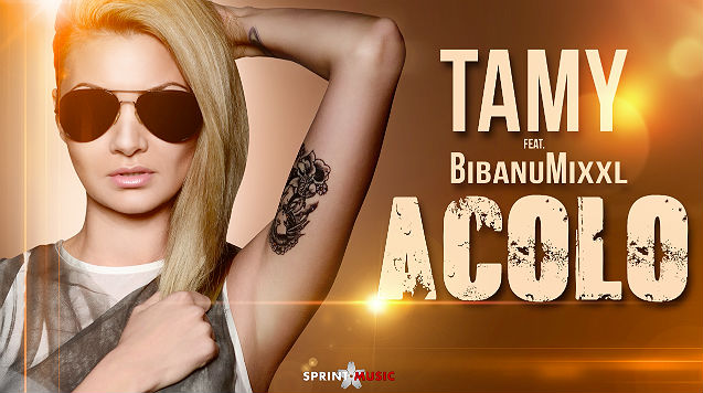 Tamy feat Bibanu MixxL - Acolo (Official Single)