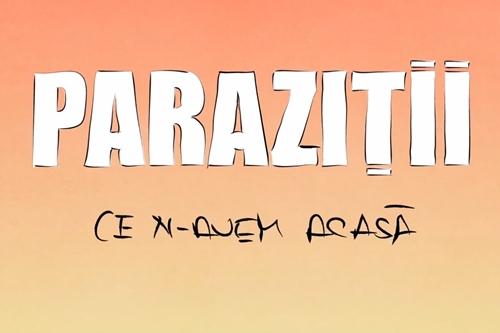 Parazitii – Ce n-avem acasa (Videoclip)