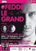 Fedde Le Grand - 17 iulie @ Arenele Romane