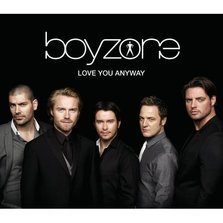 "Boyzone ""Love You Anyway"" video"