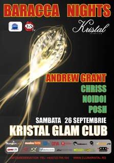 Baracca Nights: Andrew Grant, Chriss, Noidoi, Posh @ Kristal Glam Club