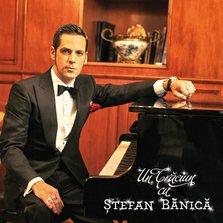 """Stefan Banica lanseaza albumul """"Un Craciun cu Stefan Banica"""""""