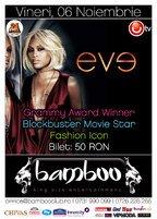 Concert EVE in Romania! Vineri, 6 noiembrie @ Bamboo