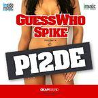 Interviu Guess Who & Spike: despre PI2DE