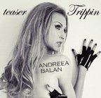 Teaser videoclip Andreea Balan - Trippin'