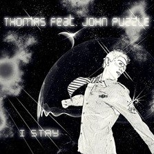 Piesa noua Thomas feat. John Puzzle - I Stay