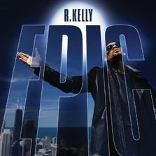 Coperta album: R. Kelly – Epic