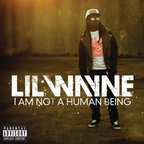 Preview album: Lil Wayne - I Am Not A Human Being