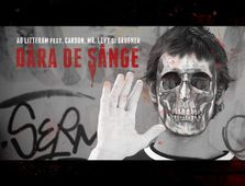 Premiera video: Ad Litteram feat. Carbon, Mr. Levy & Brugner - Dara De Sange