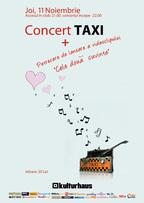 """TAXI – Concert + Petrecere de lansare a videoclipului """"Cele dou? cuvinte"""""""