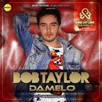 Bob Taylor - Damelo