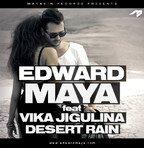 """Noul single Edward Maya feat Vika Jigulina: """"Desert Rain"""""""