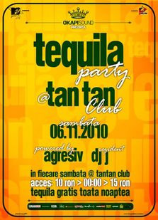Tequila Refresh Party By Agresiv @ Tan Tan + concurs