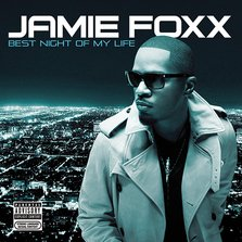 Coperta album: Jamie Foxx - Best Night Of My Life (+ tracklist oficial)