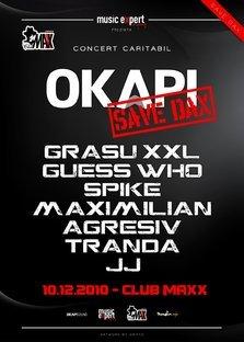 Save DAX! Concert caritabil Okapi: 10 decembrie, club Maxx