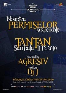 Noaptea permiselor suspendate @ Tan Tan (+concurs)