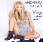 Premiera: videoclip Andreea Balan - Crazy About You