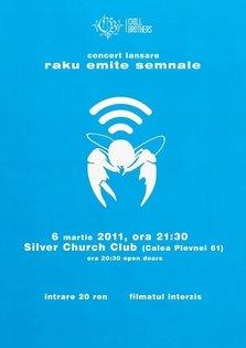 Promo concert lansare: Raku - Emite Semnale