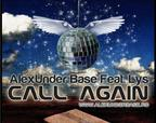 AlexUnder Base feat Lys - Call Again
