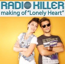 Filmari videoclip: Radio Killer - Lonely Heart
