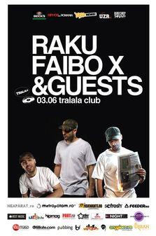 Raku, Faibo X & Guests live @ Tralala Club