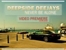 Videoclip Deepside Deejays - Never Be Alone