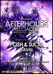 After Hours Posh & Suciu si Caval in Barocco Bar