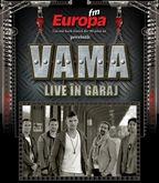 Concert VAMA - Live in Garajul Europa FM