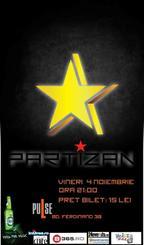 Concert PARTIZAN in Club PuLse Constanta