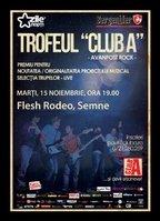 Trofeul Club A - Avanpost Rock- Selectie LIVE: Flesh Rodeo, Semne