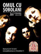 Concert Omul cu Sobolani in Jukebox din Bucuresti