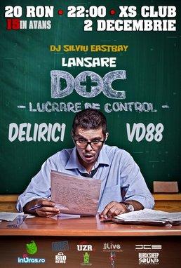 DOC - Lucrare De Control cu DELIRIC1 si VLAD DOBRESCU @ XS CLUB