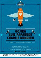 Suie Paparude, Gojira, si Charlie Dundeen @Atelierul de Productie