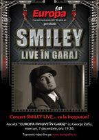 Concert SMILEY in Garajul Europa FM