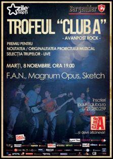 Trofeul Club A - Avanpost Rock - F.A.N., Magnum Opus, Sketch