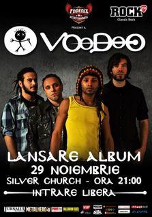 """Voodoo, lansare album """"Voodoo"""" in The Silver Church"""