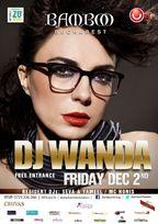 Party cu DJ WANDA in Bamboo Bucuresti