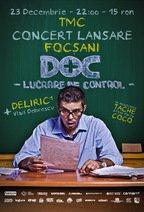 CONCERT DOC, Deliric 1 & Vlad Dobrescu la Focsani