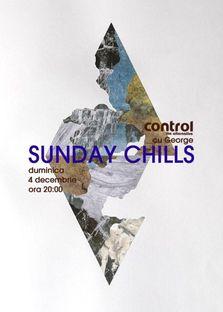 Sunday Chills cu George in Club Control