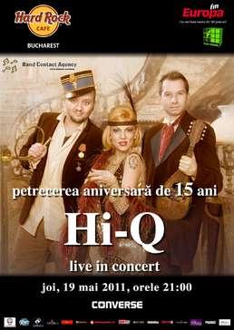 Petrecere aniversara 15 ani de Hi-Q in Hard Rock Cafe
