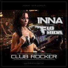 Single relansat: Inna feat. Flo Rida - Club Rocker