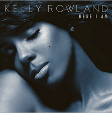 Tracklist oficial album: Kelly Rowland - Here I Am