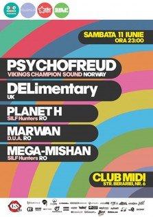 Psychofreud si Dj Delimentary in Club Midi din Cluj Napoca Amanat