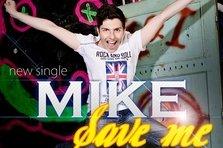 Mike - Save Me (premiera single nou)