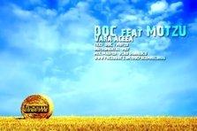 DOC feat. Motzu - Vara Aceea (piesa noua)