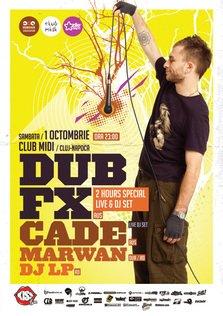 DUB FX si CAde in Club Midi Cluj Napoca