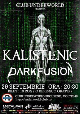 Kalistenic si Dark Fusion concert metal in Underworld
