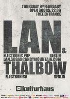 Concert LAN & Thalbow in Kulturhaus Bucuresti